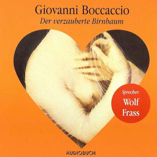 Hoerbuch Der verzauberte Birnbaum - Giovanni Boccaccio - Wolf Frass