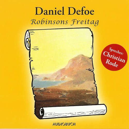 Hoerbuch Robinsons Freitag - Daniel Defoe - Christian Rode