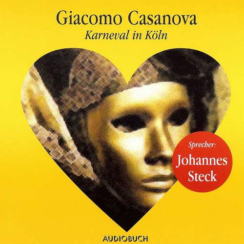 Hoerbuch Karneval in Köln - Giacomo Casanova - Johannes Steck