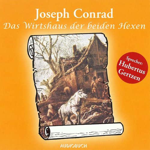 Hoerbuch Das Wirtshaus der beiden Hexen - Joseph Conrad - Hubertus Gertzen