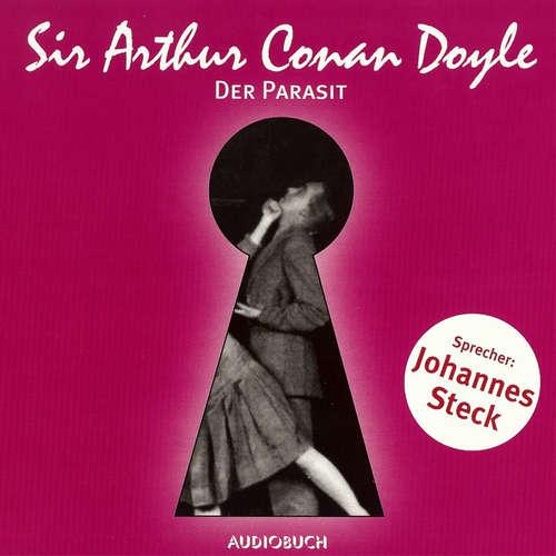 Hoerbuch Der Parasit - Sir Arthur Conan Doyle - Johannes Steck