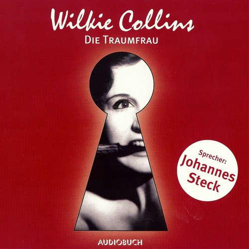 Hoerbuch Die Traumfrau - Wilkie Collins - Johannes Steck