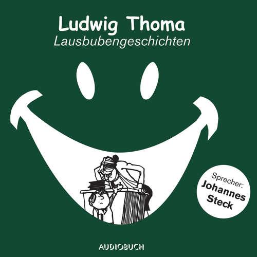 Hoerbuch Lausbubengeschichten - Ludwig Thoma - Johannes Steck