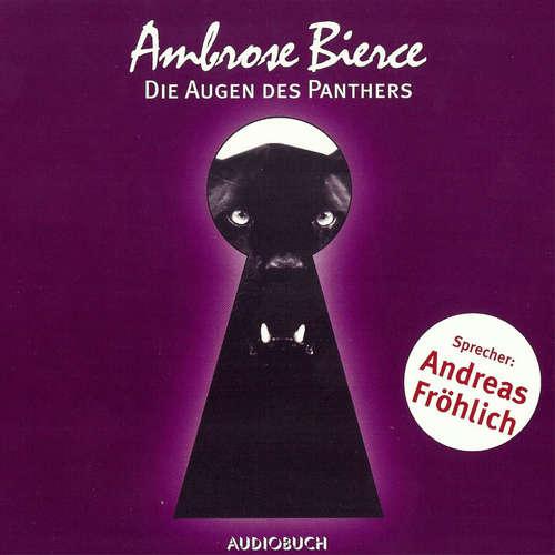 Hoerbuch Die Augen des Panthers - Ambrose Bierce - Andreas Fröhlich