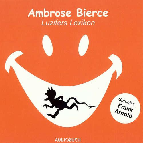 Hoerbuch Luzifers Lexikon - Ambrose Bierce - Frank Arnold
