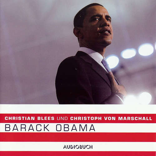 Hoerbuch Barack Obama (Feature) - Christian Blees - Christian Blees