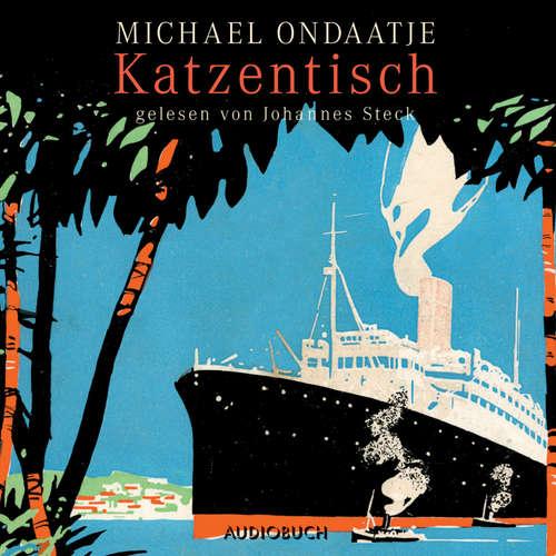 Hoerbuch Katzentisch - Michael Ondaatje - Johannes Steck