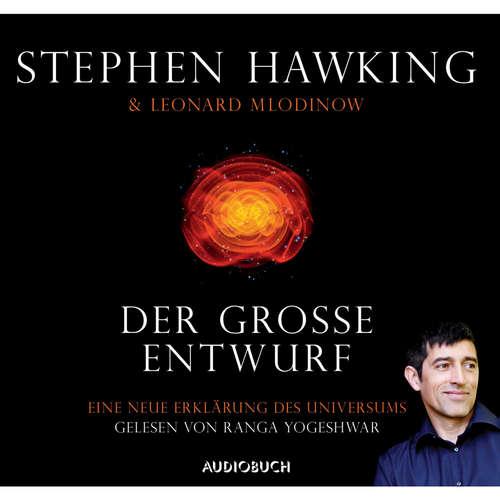 Hoerbuch Der große Entwurf - Eine neue Erklärung des Universums - Stephen Hawking - Ranga Yogeshwar