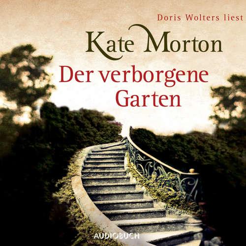 Hoerbuch Der verborgene Garten - Kate Morton - Doris Wolters