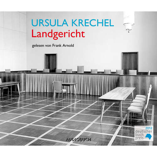 Hoerbuch Landgericht - Ursula Krechel - Frank Arnold