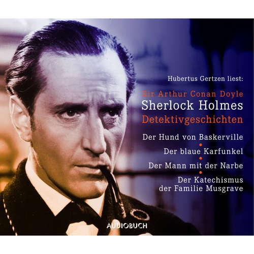 Hoerbuch Sherlock Holmes - Detektivgeschichten - Sir Arthur Conan Doyle - Hubertus Gertzen