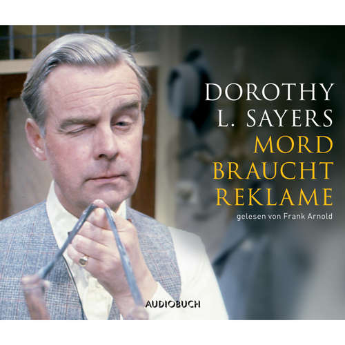 Hoerbuch Mord braucht Reklame - Dorothy L. Sayers - Frank Arnold