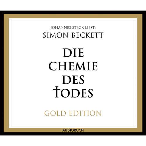 Hoerbuch Die Chemie des Todes - Simon Beckett - Johannes Steck