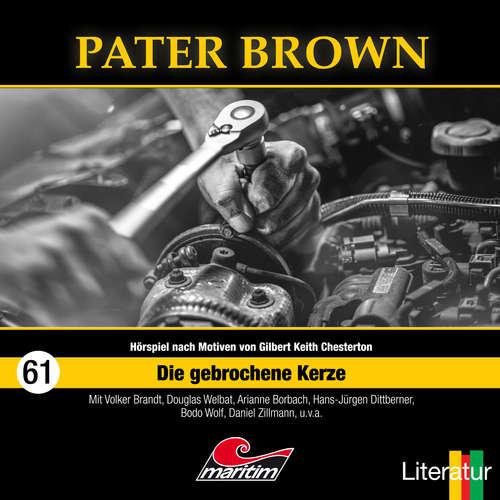 Hoerbuch Pater Brown, Folge 61: Die gebrochene Kerze - Thorsten Beckmann - Douglas Welbat