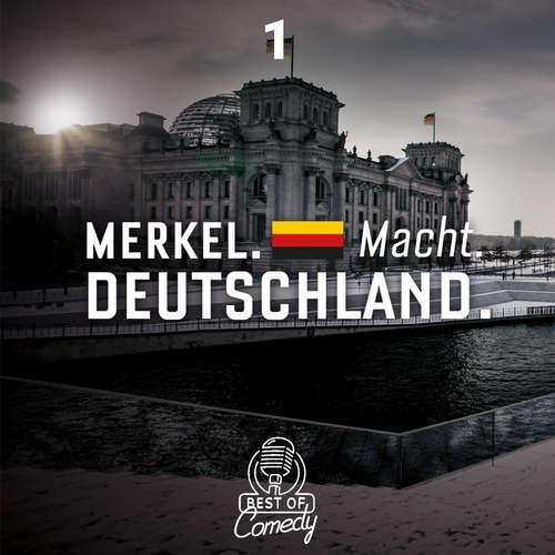 Best of Comedy: Merkel Macht Deutschland, Folge 1