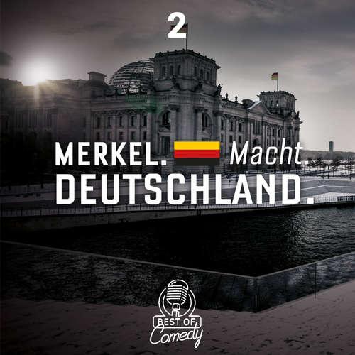 Best of Comedy: Merkel Macht Deutschland, Folge 2