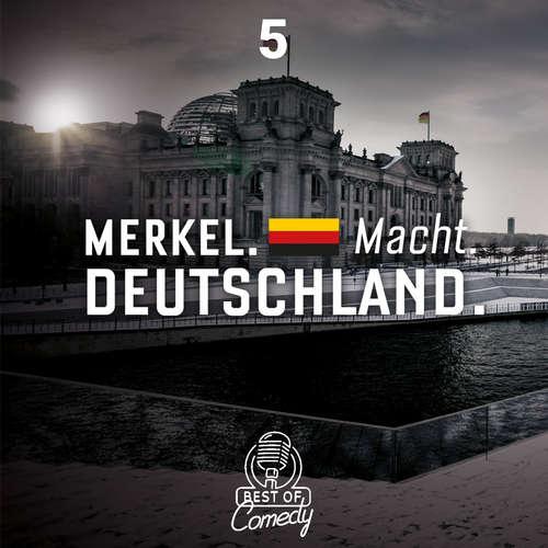 Best of Comedy: Merkel Macht Deutschland, Folge 5