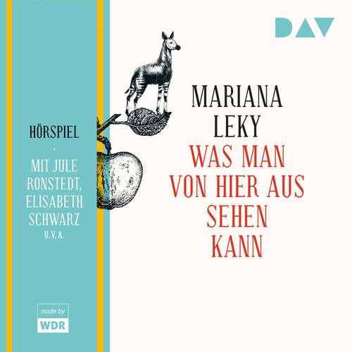 Hoerbuch Was man von hier aus sehen kann - Mariana Leky - Jule Ronstedt