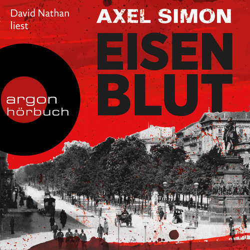 Hoerbuch Eisenblut - Gabriel Landow, Band 1 - Axel Simon - David Nathan