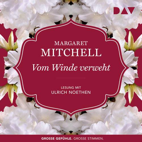 Hoerbuch Vom Winde verweht - Margaret Mitchell - Ulrich Noethen