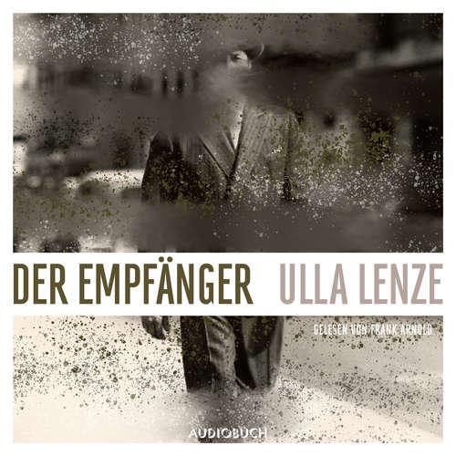 Hoerbuch Der Empfänger - Ulla Lenze - Frank Arnold