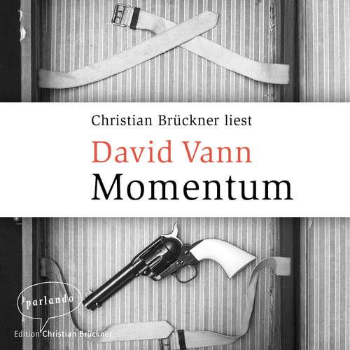 Hoerbuch Momentum - David Vann - Christian Brückner