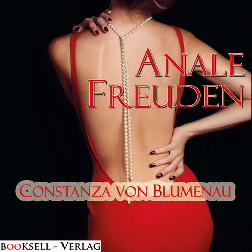 Hoerbuch Anale Freuden - Constanza von Blumenau - Magdalena Berlusconi