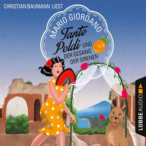 Hoerbuch Tante Poldi und der Gesang der Sirenen - Sizilienkrimi 5 - Mario Giordano - Christian Baumann
