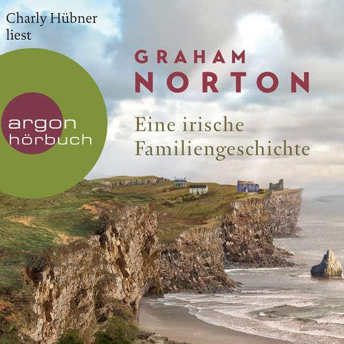 Hoerbuch Eine irische Familiengeschichte - Graham Norton - Charly Hübner
