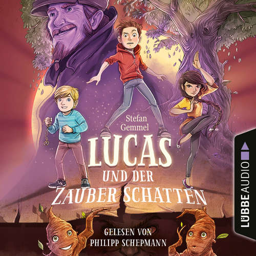 Hoerbuch Lucas und der Zauberschatten - Stefan Gemmel - Philipp Schepmann