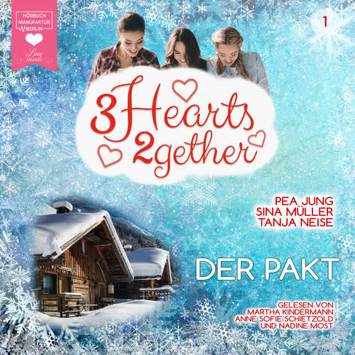 Hoerbuch Der Pakt - 3hearts2gether, Band 1 - Pea Jung - Martha Kindermann