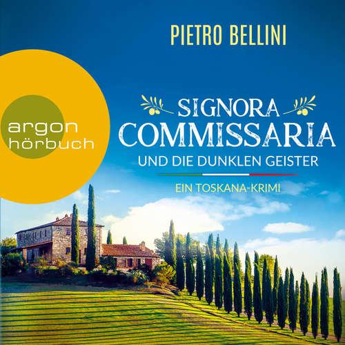 Hoerbuch Signora Commissaria und die dunklen Geister - Pietro Bellini - Achim Buch