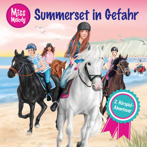 Hoerbuch Miss Melody, Folge 2: Summerset in Gefahr - Sandra Kunstmann - Louis Friedemann Thiele