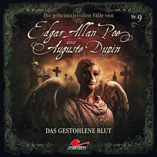Hoerbuch Edgar Allan Poe & Auguste Dupin, Folge 9: Das gestohlene Blut - Markus Duschek - Douglas Welbat