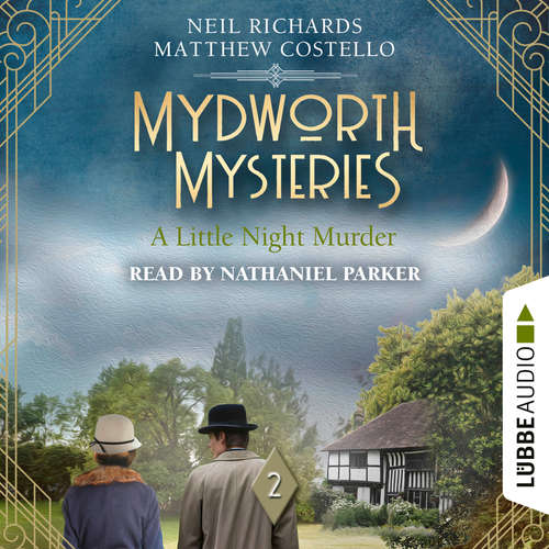 Audiobook A Little Night Murder - Mydworth Mysteries, Episode 2 - Matthew Costello - Nathaniel Parker