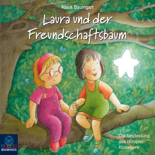 Hoerbuch Lauras Stern - Erstleser, Folge 6: Laura und der Freundschaftsbaum - Klaus Baumgart - Detlef Bierstedt