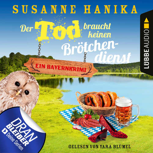 Hoerbuch Der Tod braucht keinen Brötchendienst - Sofia und die Hirschgrund-Morde, Teil 8 - Susanne Hanika - Yara Blümel