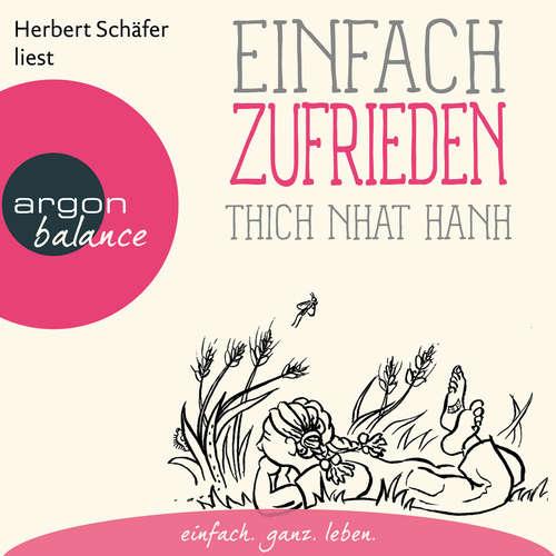 Hoerbuch Einfach zufrieden - Thich Nhat Hanh - Herbert Schäfer