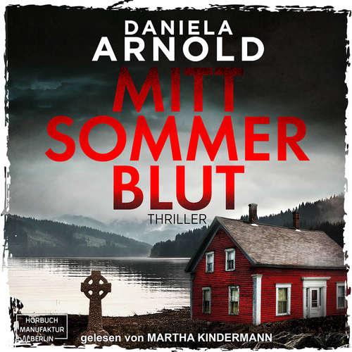 Hoerbuch Mittsommerblut - Daniela Arnold - Martha Kindermann