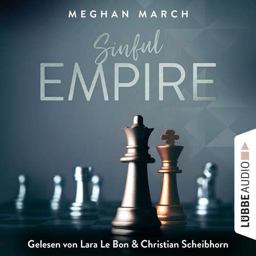 Hoerbuch Sinful Empire - Sinful-Empire-Trilogie, Teil 3 - Meghan March - Lara Le Bon