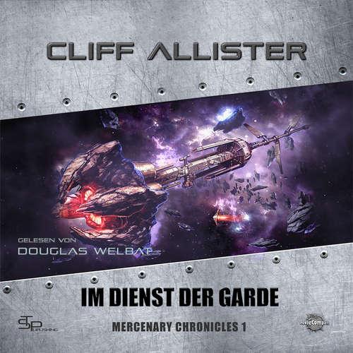 Hoerbuch Im Dienst der Garde - Mercenary Chronicles, Band 1 - Cliff Allister - Douglas Welbat