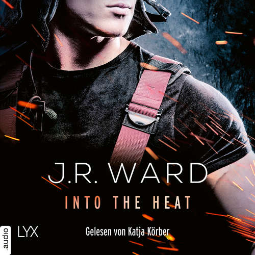 Hoerbuch Into the Heat - J. R. Ward - Katja Körber