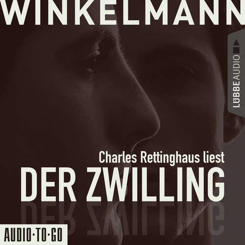 Hoerbuch Der Zwilling - Andreas Winkelmann - Charles Rettinghaus