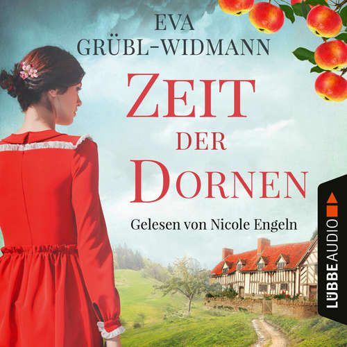 Hoerbuch Zeit der Dornen - Eva Grübl-Widmann - Nicole Engeln
