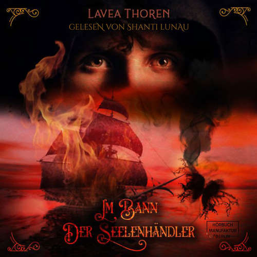 Hoerbuch Im Bann der Seelenhändler - Lavea Thoren - Shanti Lunau
