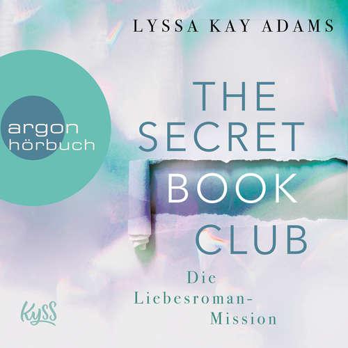 Hoerbuch Ein fast perfekter Liebesroman - The Secret Book Club, Band 1 - Lyssa Kay Adams - Sven Macht
