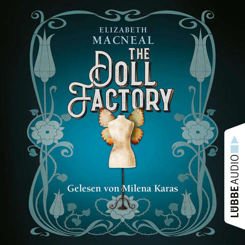 Hoerbuch The Doll Factory - Elizabeth Macneal - Milena Karas