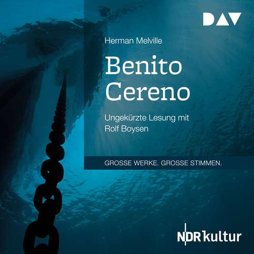 Hoerbuch Benito Cereno - Herman Melville - Rolf Boysen
