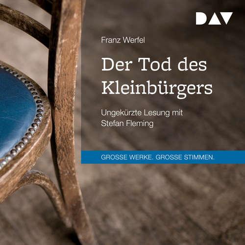 Hoerbuch Der Tod des Kleinbürgers - Franz Werfel - Stefan Fleming