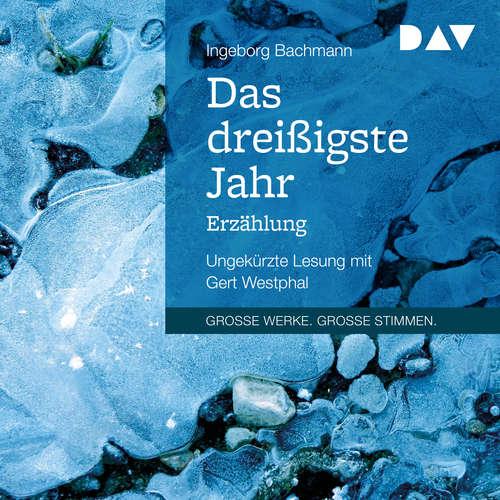 Hoerbuch Das dreißigste Jahr - Ingeborg Bachmann - Gert Westphal